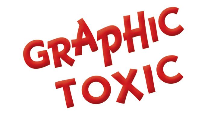 Graphic Toxic