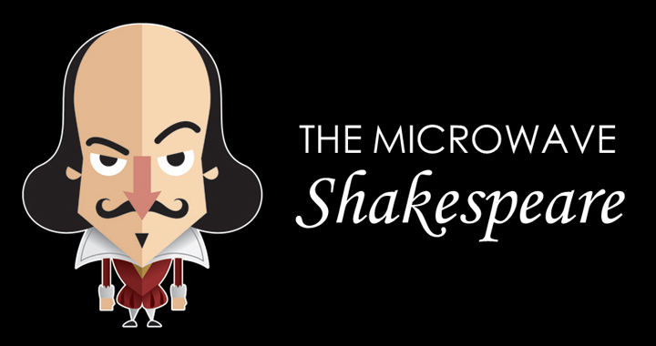 The Microwave Shakespeare