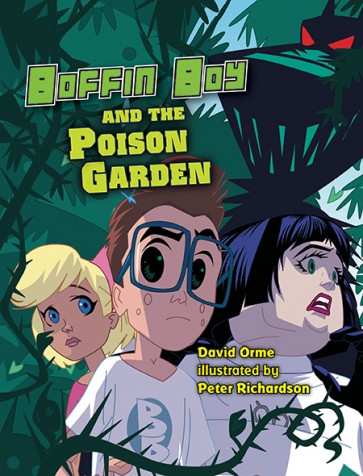 Boffin Boy and The Poison Garden
