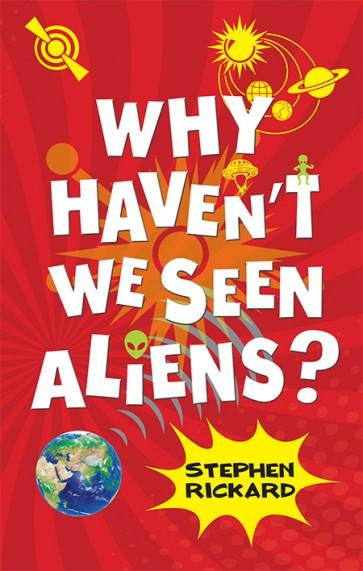 Why Haven't We Seen Aliens