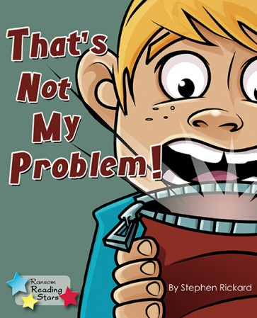 That's Not My Problem!
