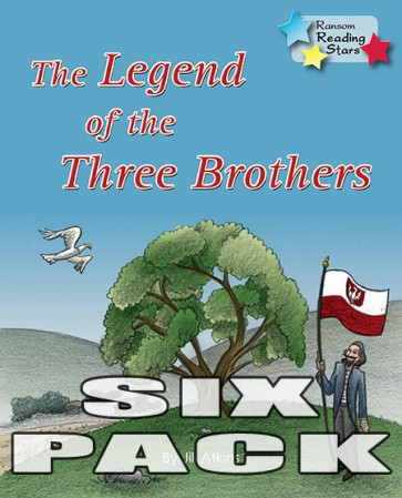 The Legend of the Three  Brothers (Pack 6)