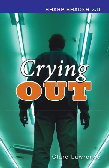 Crying Out  (Sharp Shades 2.0)
