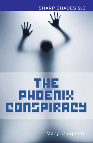 The Phoenix Conspiracy  (Sharp Shades 2.0)
