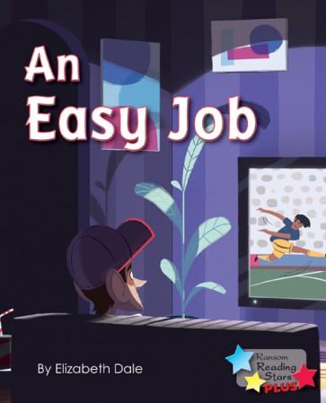 An Easy Job