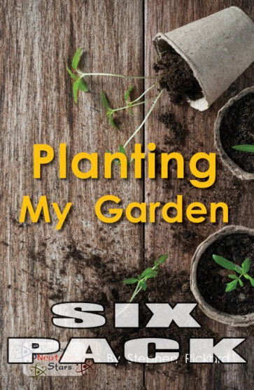 Planting My Garden  (6 pack)
