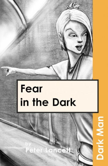 Fear in the Dark