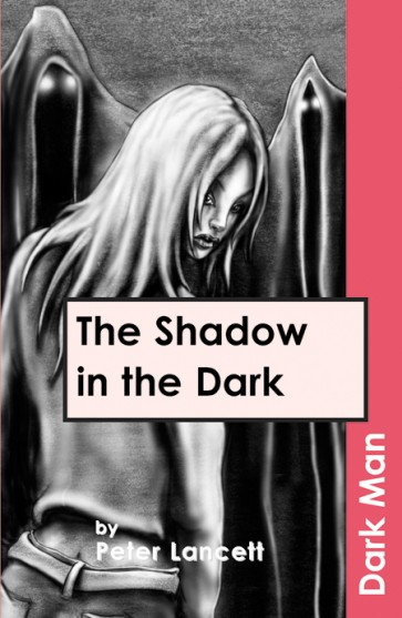 The Shadow in the Dark