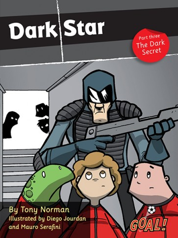 Dark Star Part 3; The Dark Secret