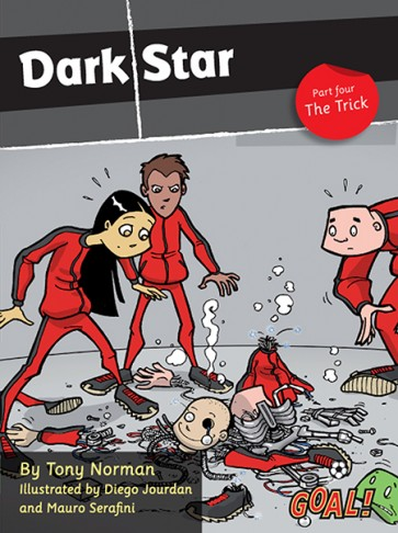 Dark Star Part 4; The Trick