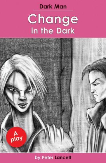 Change in the Dark