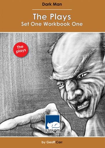 Dark Man: The Plays Set 1 Workbook 1