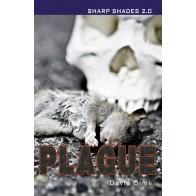 Plague (Sharp Shades 2.0)
