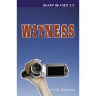 Witness (Sharp Shades 2.0)