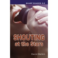 Shouting at the Stars (Sharp Shades 2.0)