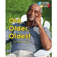 Old, Older, Oldest