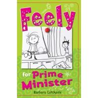 Feely for Prime Minister
