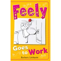 Feely Goes to Work