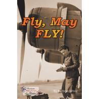 Fly, May FLY!