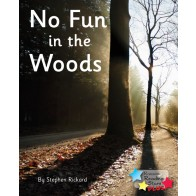 No Fun in the Woods