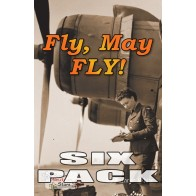 Fly, May FLY!  (6 pack)
