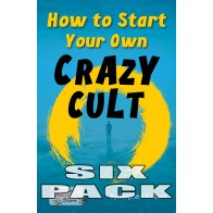 How to Start Your Own Crazy Cult  (6 pack)