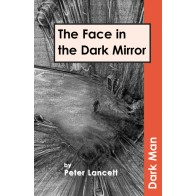 The Face in the Dark Mirror