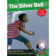 The Silver Ball: Part 1 The Dream