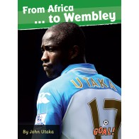 From Africa... to Wembley