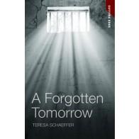 A Forgotten Tomorrow