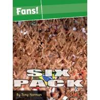 Fans! 6 pack