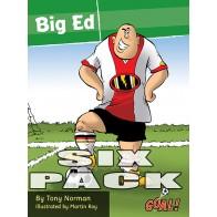Big Ed 6 pack