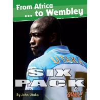 From Africa... to Wembley  6 pack