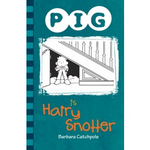 PIG is Hairy Snotter