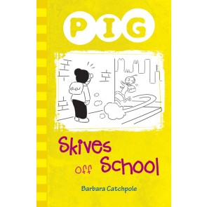Pig Skives off School