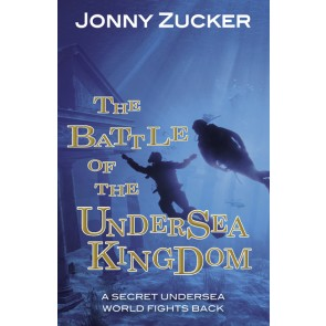 The Battle of the Undersea Kingdom