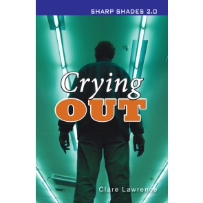 Crying Out  (Sharper Shades)