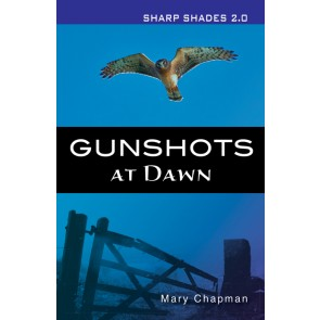 Gunshots At Dawn  (Sharper Shades)