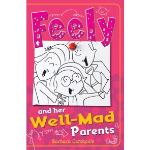 Feely and Her Well-Mad Parents