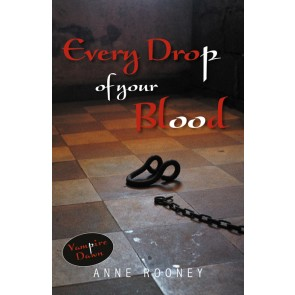 Every Drop of Your Blood