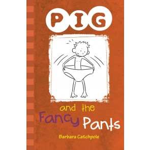 PIG and the Fancy Pants