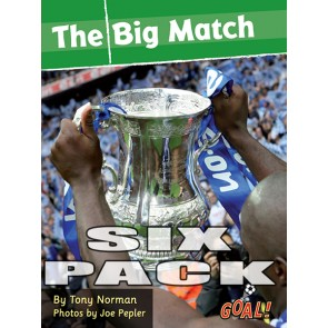 The Big Match 6 pack