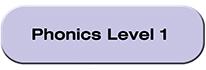 Phonics Level 1