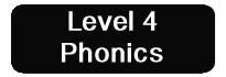 Phonics Level 4